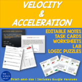 Velocity & Acceleration: Notes, Lab, Task Cards, Worksheets, & Logic Puzzles