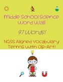 Science Word Wall Cards- 97 NGSS Words and Clip Art!