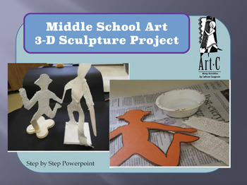 Middle School Sculpture Project