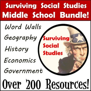 Middle School Social Studies Bundle - Begin the Year with Over 200 Resources !