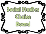 Middle School Social Studies Tic Tac Toe/Choice Board