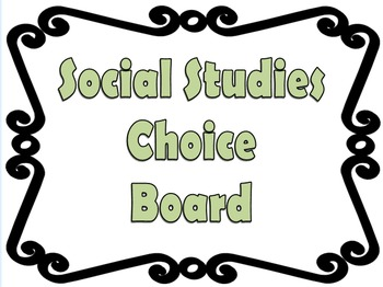 Middle School Social Studies Tic Tac Toe/Choice Board