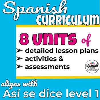 Middle School Spanish Curriculum Year 1 & 2 + Workbooks (Así se dice)
