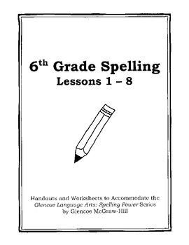 Middle School Spelling for the Busy Teacher – 6th Grade CCSS Focused (Unit 1)