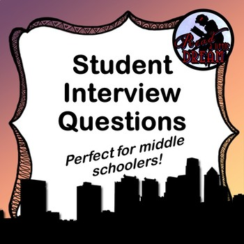 FREE Middle School Student Interview Questions
