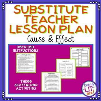 Middle School Substitute Teacher Lesson Plan - Cause and Effect