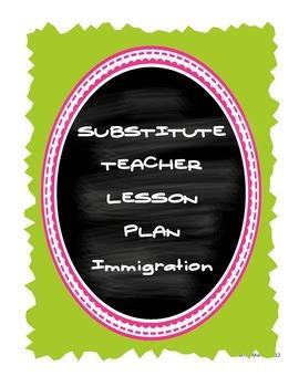 FREEBIE! Middle School Substitute Teacher Lesson Plan - Immigration