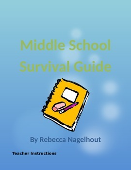 Middle School Survival Guide (End of the Year)