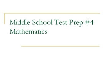 Middle School Test Prep #4