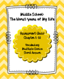 Middle School: The Worst Years of My Life Quiz Chapter 1-10