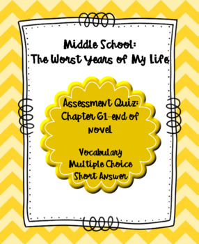 Middle School: The Worst Years of My Life Quiz Chap 61 to end