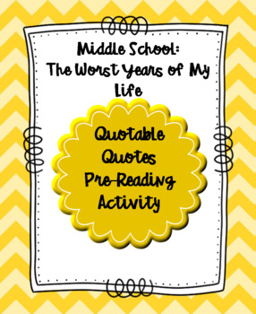 Middle School: The Worst Years of My Life Quotable Quotes