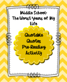 Middle School: The Worst Years of My Life Pre-Reading Activity