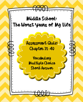 Middle School: The Worst Years of My Life Quiz Chapters 31-40
