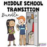 Middle School Transition Bundle