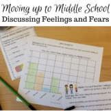Middle School Transition: Feelings and Fears Lesson