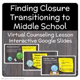 Middle School Transitions During School Closures - Counseling Lesson