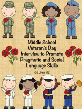 Middle School Veteran's Day Interview to Promote Pragmatic and Social Skills