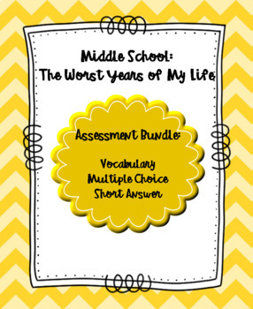 Middle School: The Worst Years of My Life Complete Assessment Bundle