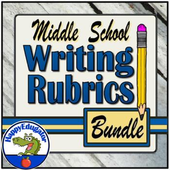 Middle School Writing Rubrics - BUNDLE