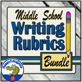 Middle School Writing Rubrics BUNDLE