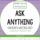 Middle School Writing Unit: Ask Anything (Research Paper)