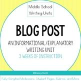 Middle School Writing Unit: Blog Post (Informative/Explanatory Writing)