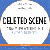 Middle School Writing Unit: Deleted Scene (Narrative Writing)