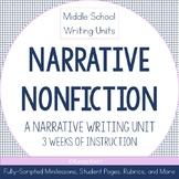 Middle School Writing Unit: Narrative Nonfiction (Narrative Writing)