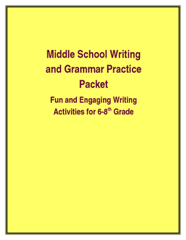 Middle School Writing and Grammar Practice Packet