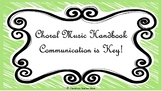 Choral Music Handbook- Communication is Key!