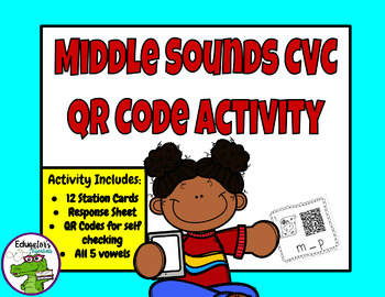 FREE: Middle Sound CVC QR Code Activity