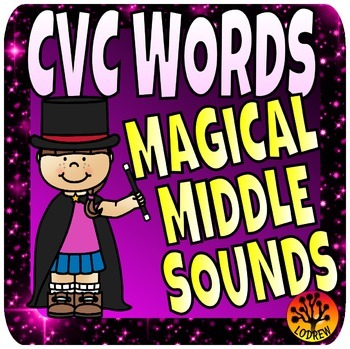 CVC Words Word Families Middle Sounds Medial Literacy Centers Magic