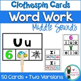 Word Work: Middle Sounds Clothespin Game. Guided Reading o