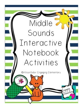 Middle Sounds Interactive Notebook Activities