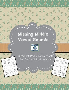 Middle Vowel Sound CVC Practice and Assessment Sheets