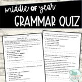 Middle of Year Grammar Quiz
