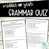Middle of Year Grammar Quiz