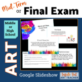 Middle or High School Art Final Exam, Midterm Exam, or Reflection