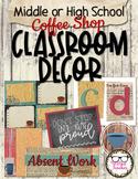 Middle or High School Classroom Decor - Coffee Shop Theme
