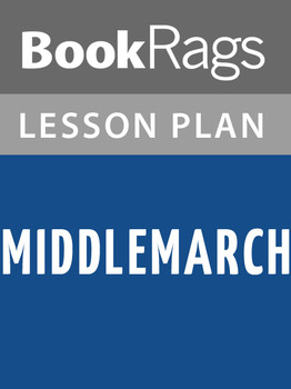 Middlemarch Lesson Plans