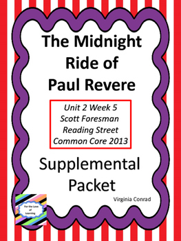 Midnight Ride of Paul Revere--Supplemental Packet--Reading Street Grade 5