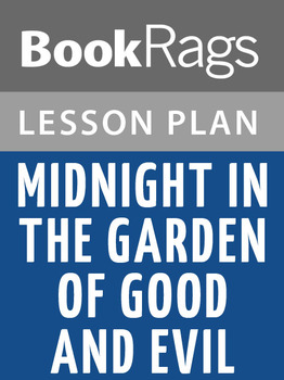 Midnight in the Garden of Good and Evil Lesson Plans