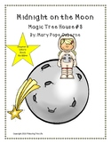 Midnight on the Moon Magic Tree House #8 Chapter & Whole B