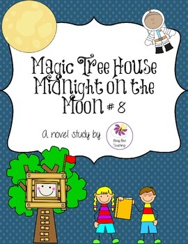 Midnight on the Moon Magic Tree House Book # 8 Novel Study