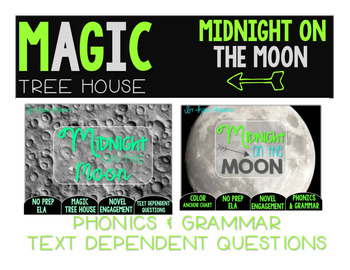Midnight on the Moon NO PREP and Text Dependent Questions BUNDLE