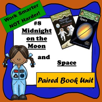 Midnight on the Moon & Space-- A Paired Reading, Magic Tree House #8