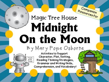 Midnight on the Moon by Mary Pope Osborne:  A Complete Literature Study!