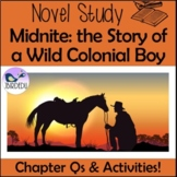 Midnite: The Story of a Wild Colonial Boy. Moondyne Joe. Novel Study