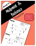 Midpoint and Distance Formula Template